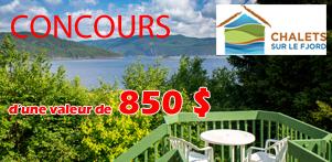 Concours du Québec en Automne 2013 en collaboration avec Chalets sur le Fjord dans la région du Saguenay-Lac-Saint-Jean et Global Réservation