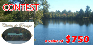 ?Like Us? contest on Global Reservation's Facebook Page and Chalets de Prestige Facebook Page in Lanaudiere Region