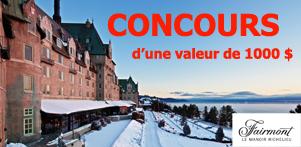 Concours du Québec en Hiver 2015-2016 en collaboration avec le Fairmont Le Manoir Richelieu dans la région de Charlevoix et Global Réservation