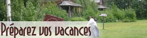 Tout ce qu'il vous faut pour préparer vos vacances au Québec cet été
